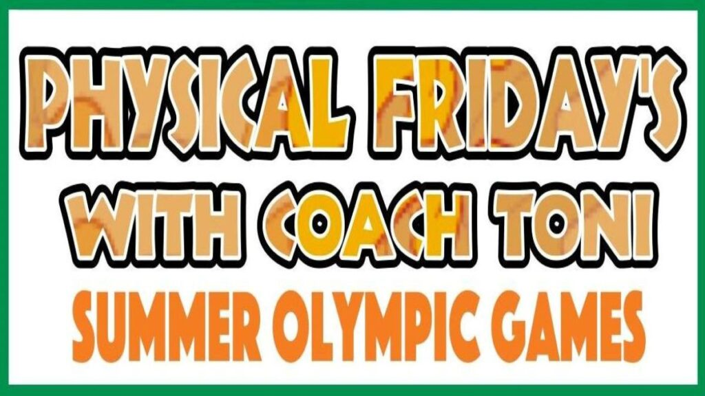 Physical Friday's – Summer Olympic Games