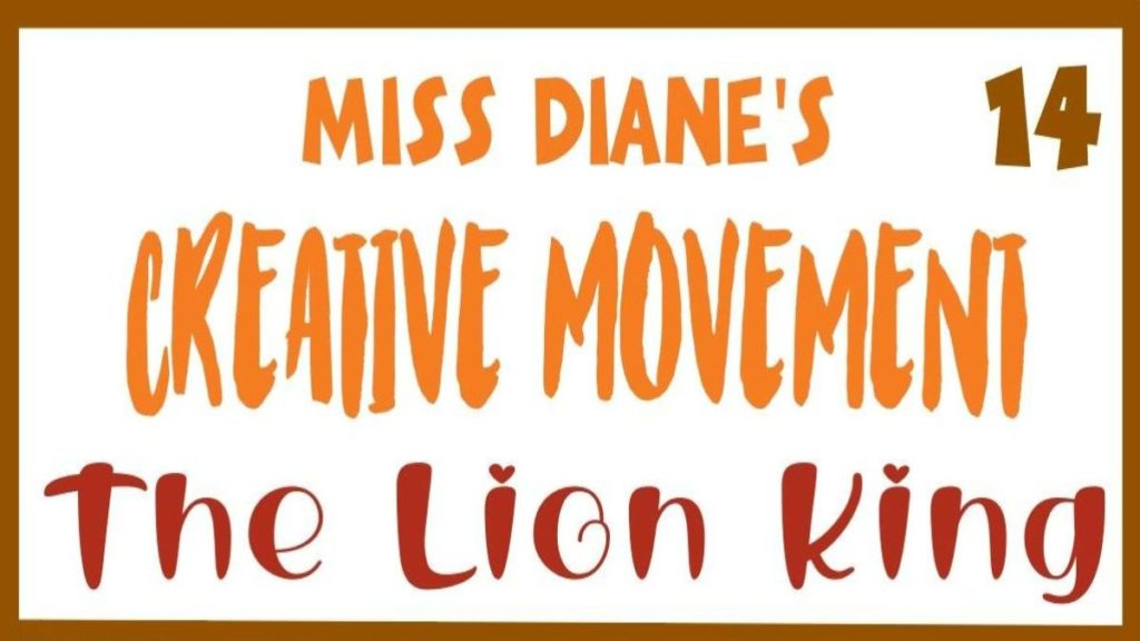 Creative Movement Lion 1