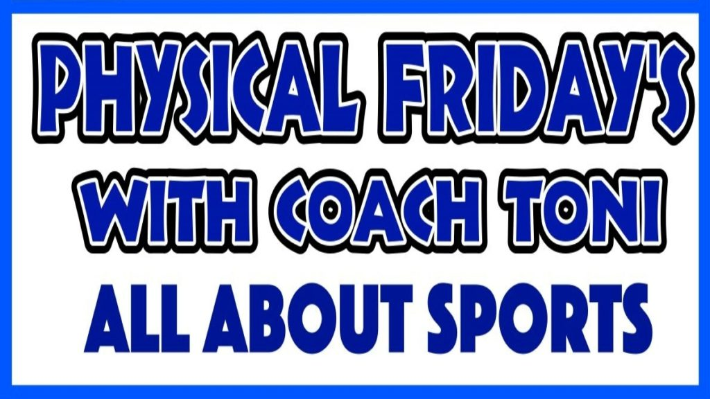 Physical Friday's All About Sports